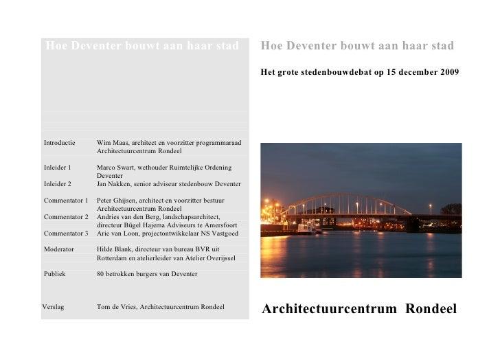 Verslag Hoe Deventer Bouwt Aan  Haar Stad
