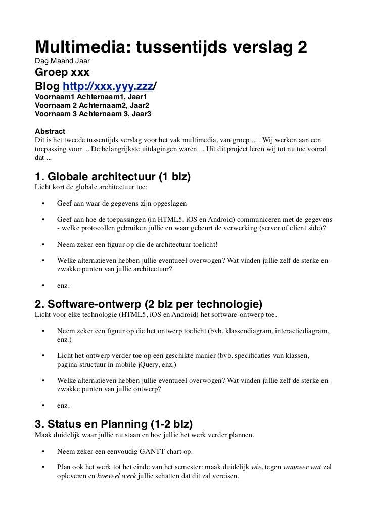 Template Tussentijds Verslag 2 Multimedia 2011-2012