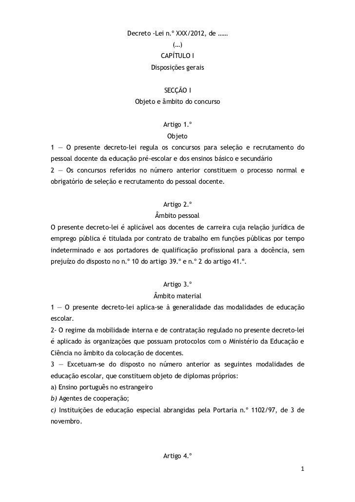 Decreto -Lei n.º XXX/2012, de ……                                           (…)                                       CAPÍT...