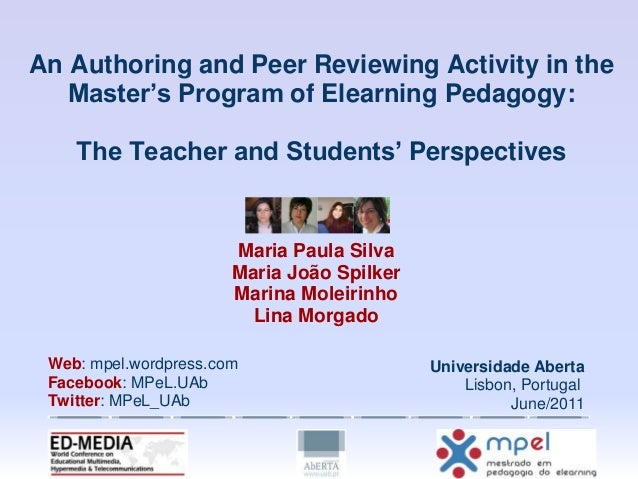 An Authoring and Peer Reviewing Activity in the Master's Program of Elearning Pedagogy: The Teacher and Students' Perspect...