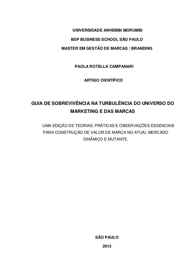 UNIVERSIDADE ANHEMBI MORUMBI BSP BUSINESS SCHOOL SÃO PAULO MASTER EM GESTÃO DE MARCAS / BRANDING PAOLA ROTELLA CAMPANARI A...