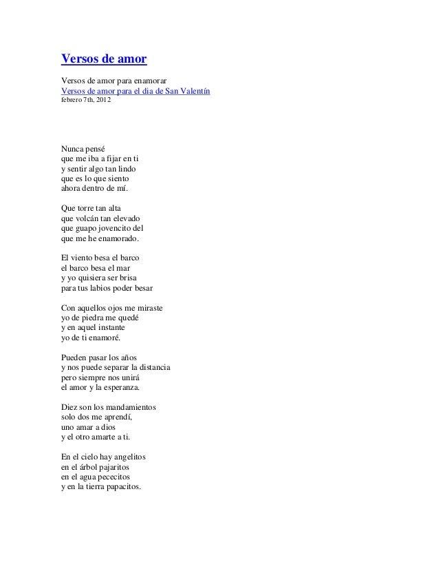 Versos de amorVersos de amor para enamorarVersos de amor para el dia de San Valentínfebrero 7th, 2012Nunca penséque me iba...