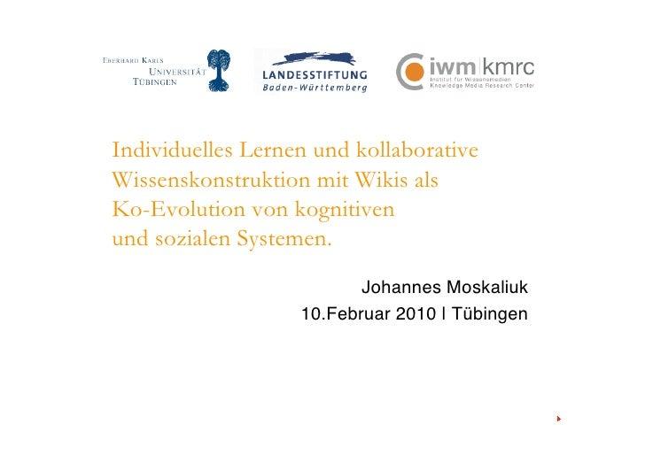 Individuelles Lernen und kollaborative Wissenskonstruktion mit Wikis als Ko-Evolution von kognitiven und sozialen Systemen...