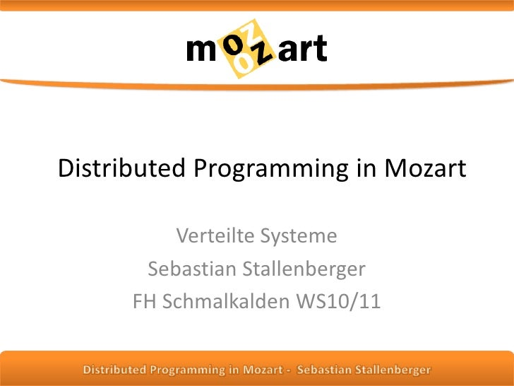Distributed Programming in Mozart