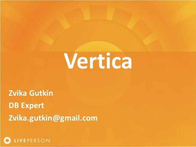Introduction to Vertica (Architecture & More)