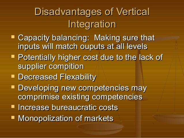 8 Advantages and Disadvantages of Vertical Integration