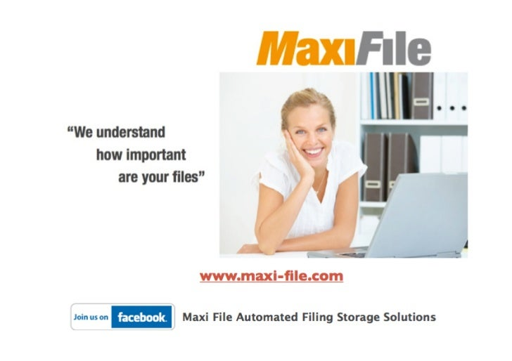 Vertical filing solutions maxi file join us on facebook fan page maxi file automated filing storage solutions.002