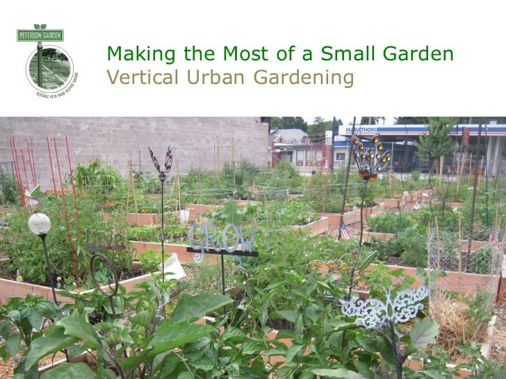 Making the Most of a Small GardenVertical Urban Gardening