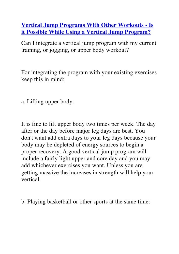 """HYPERLINK """"http://www.articlesbase.com/basketball-articles/vertical-jump-programs-with-other-workouts-is-it-possible-while..."""
