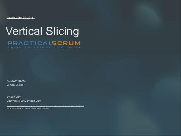 Vertical Slicing