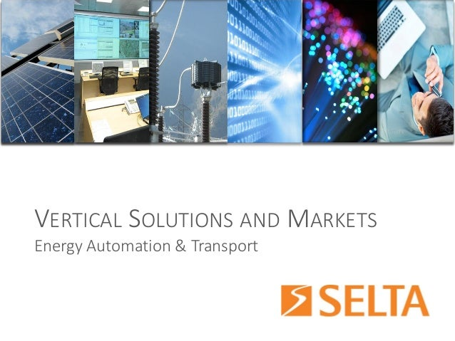 VERTICALSOLUTIONSANDMARKETS  Energy Automation & Transport