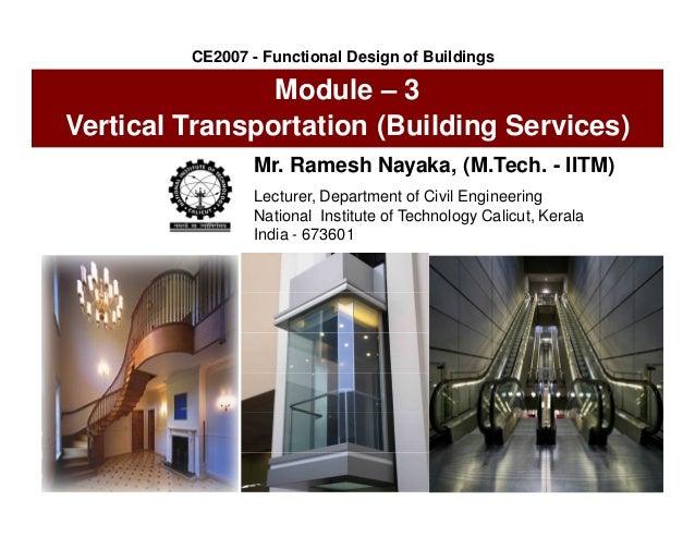 Mr. Ramesh Nayaka, (M.Tech. - IITM) Lecturer, Department of Civil Engineering National Institute of Technology Calicut, Ke...
