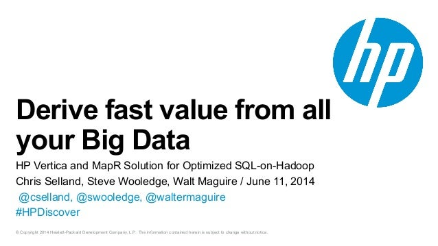 HP Vertica and MapR Webinar: Building a Business Case for SQL-on-Hadoop
