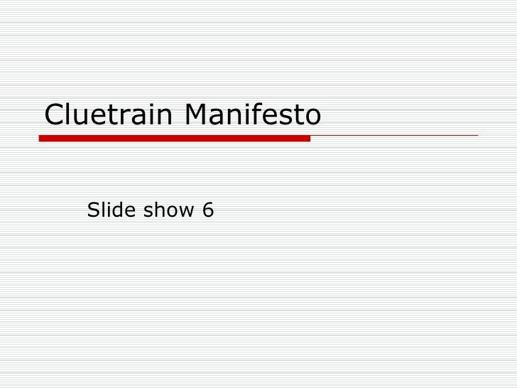 Cluetrain Manifesto Slide show 6