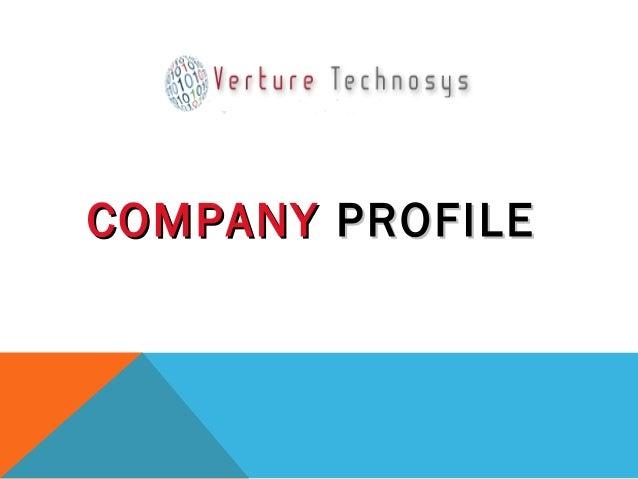 Verture Technosys  Company Profile