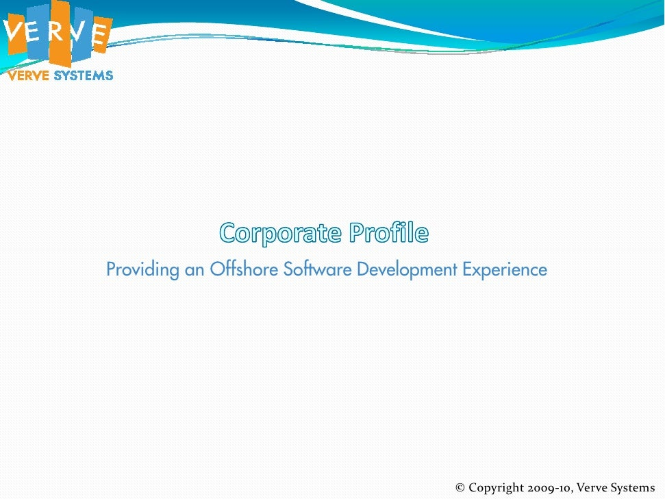 Providing an Offshore Software Development Experience                                              © Copyright 2009-10, Ve...