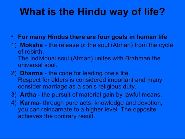 key ways in which the teaching of the vedas influenced lives of the hindus Explain the key ways in which the teachings of the vedas influence the daily lives of hindus 3 noble action, sacred call, or desire please respond to the following.