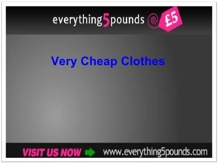 Very Cheap Clothes