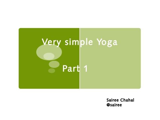 Very simple Yoga Part 1 Sairee Chahal @sairee
