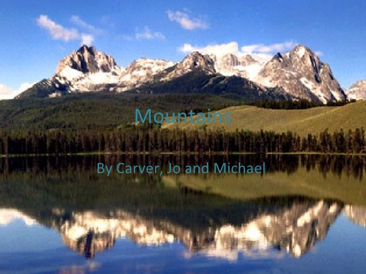 Mountains By Carver, Jo and Michael
