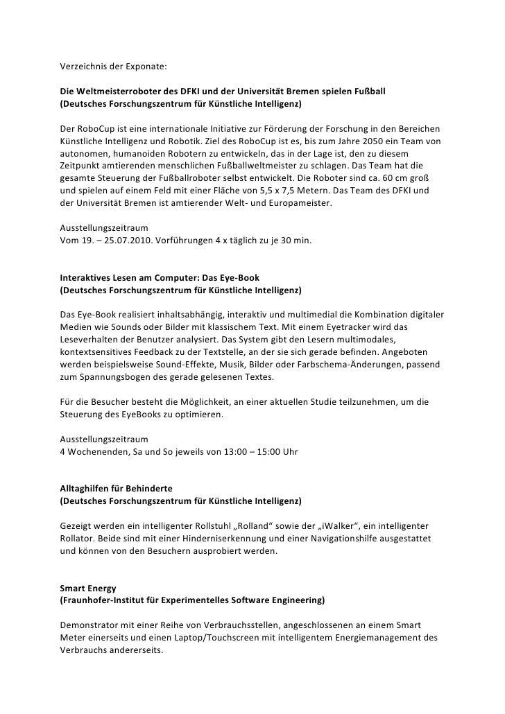 Verzeichnis der Exponate:Die Weltmeisterroboter des DFKI und der Universität Bremen spielen Fußball(Deutsches Forschungsze...