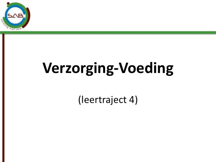Verzorging-Voeding<br />(leertraject 4)<br />