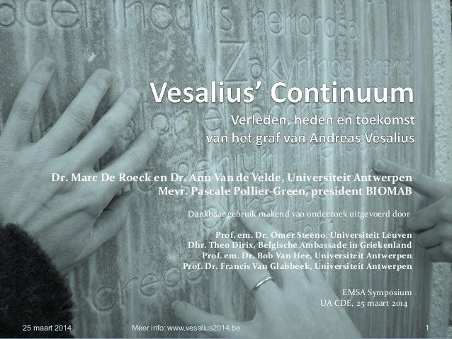 Vesalius' Continuum EMSA 25 maart 2014