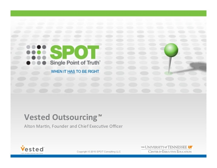 Vested Outsourcing And Spot Brief August 2011