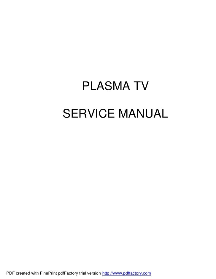 PLASMA TV                               SERVICE MANUAL     PDF created with FinePrint pdfFactory trial version http://www....