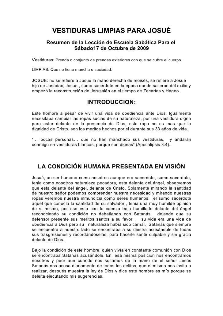 VESTIDURAS LIMPIAS PARA JOSUÉ        Resumen de la Lección de Escuela Sabática Para el                 Sábado17 de Octubre...