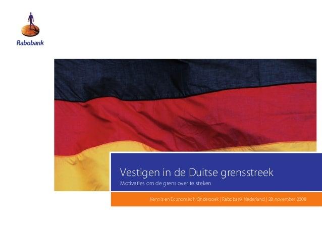 Vestigen in de Duitse grensstreekMotivaties om de grens over te steken            Kennis en Economisch Onderzoek | Raboban...