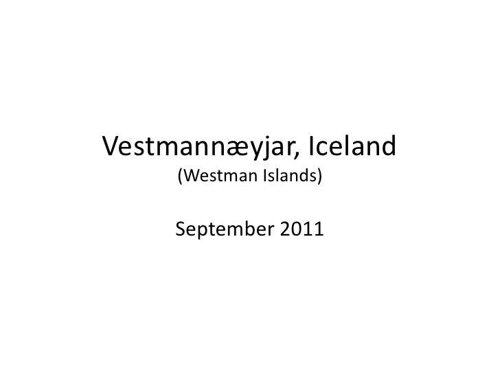 Vestmannæyjar, Iceland