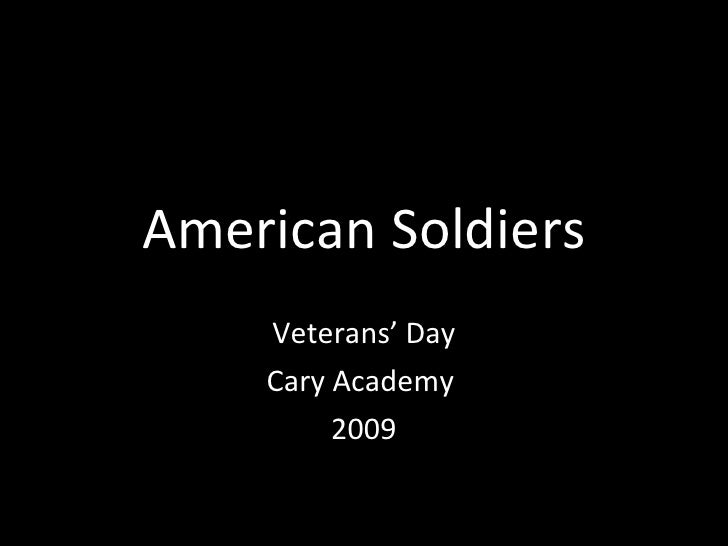 American Soldiers Veterans' Day Cary Academy  2009