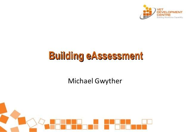 E-Assessment ~ Vet Development Centre
