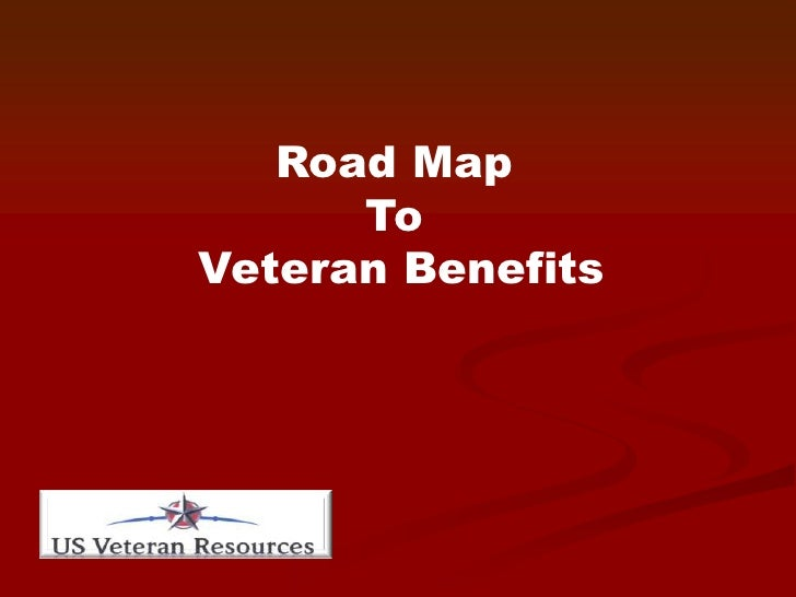 Road Map <br />To<br /> Veteran Benefits<br />