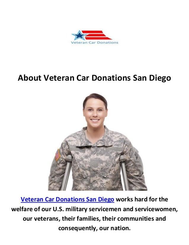Car Donation San Diego About Veteran Car Donations San Diego Veteran Car Donations San Diego works hard for the welfare ...
