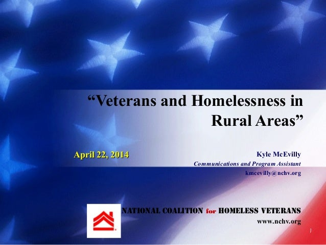 Kyle McEvilly Communications and Program Assistant kmcevilly@nchv.org National Coalition for Homeless Veterans www.nchv.or...