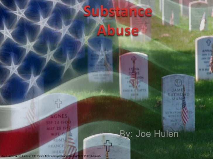 Substance Abuse and Veterans by Joe H., 5th period