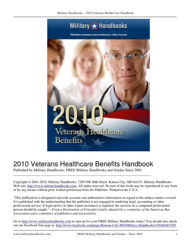 Military Handbooks – 2010 Veterans Health Care Handbook     2010 Veterans Healthcare Benefits Handbook Published by Milita...