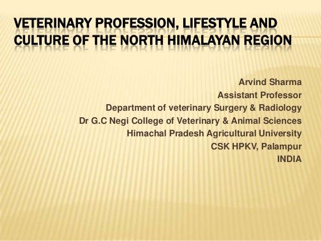 Veterinary profession & my place & people: Dr Arvind Sharma