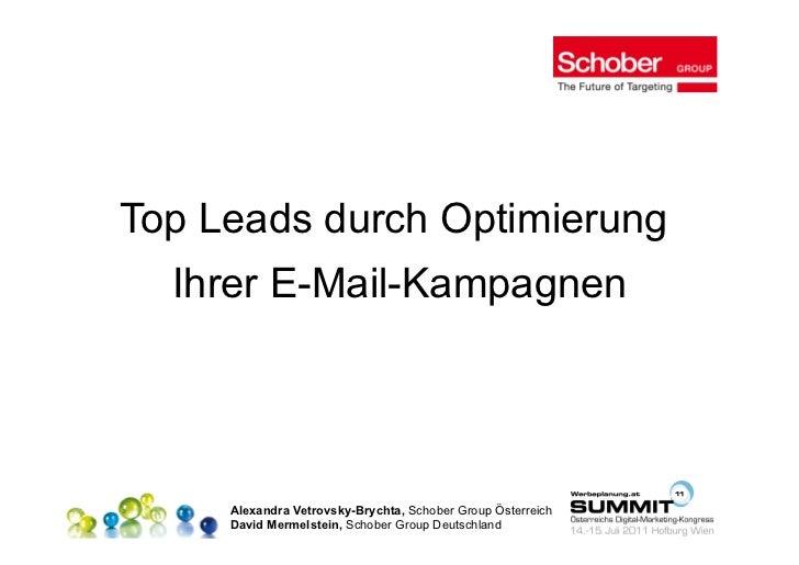 Top Leads durch Optimierung  Ihrer E-Mail-Kampagnen     Alexandra Vetrovsky-Brychta, Schober Group Österreich     David Me...