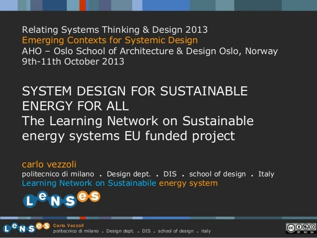 Relating Systems Thinking & Design 2013 Emerging Contexts for Systemic Design AHO – Oslo School of Architecture & Design O...