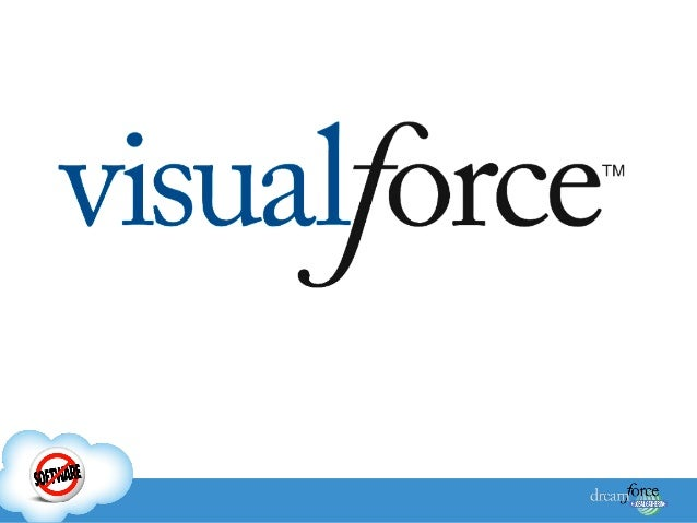 Agenda   Visualforce Overview    Visualforce Benefits    Visualforce Page Architecture