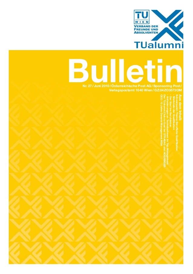 Bulletin                                                                         Aus dem Inhalt:      Nr. 27 / Juni 2010 /...
