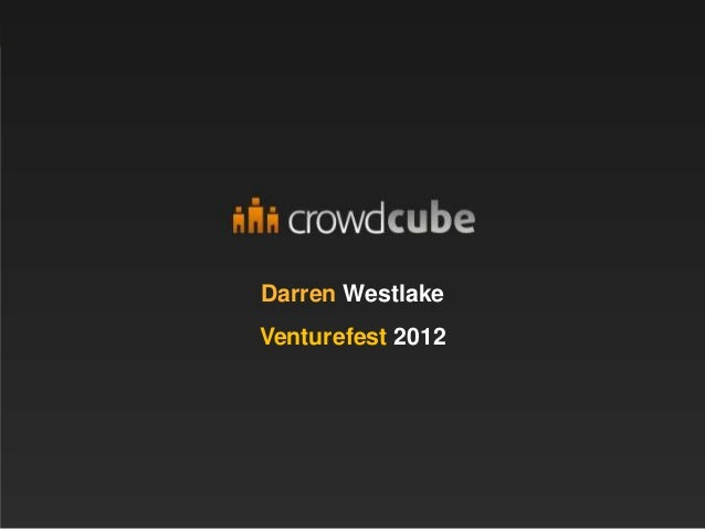 Vfb2012 funding your startup crowd cube darren westlake