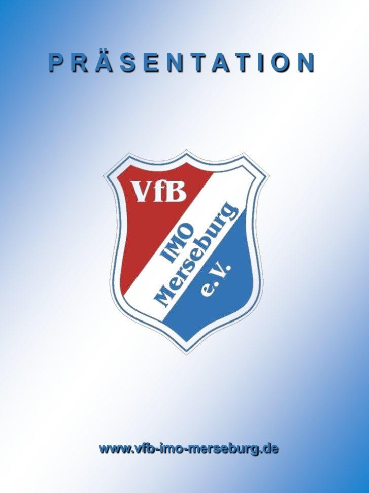 VfB IMO Merseburg-Kurzpräsentation