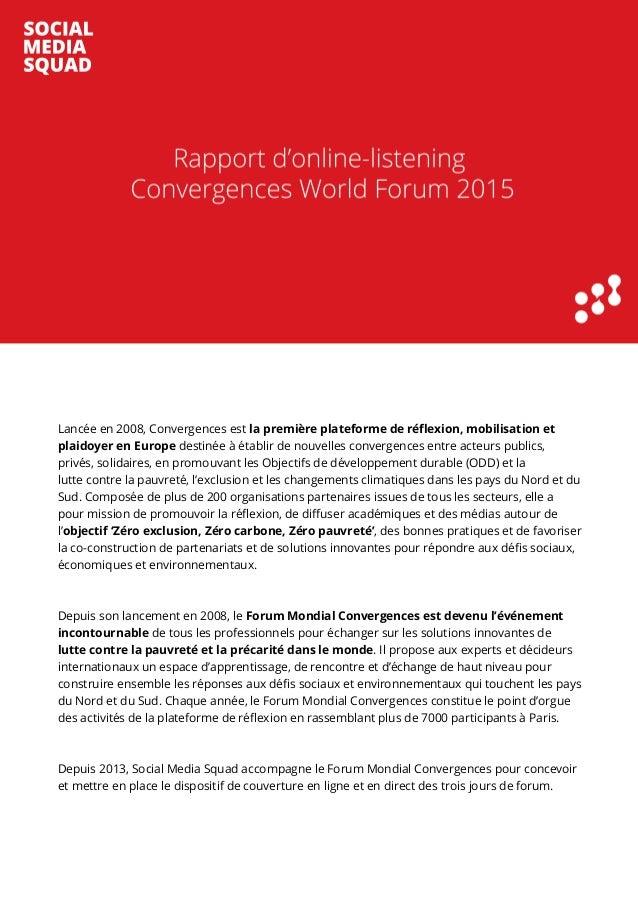 Lancée en 2008, Convergences est la première plateforme de réflexion, mobilisation et plaidoyer en Europe destinée à établ...