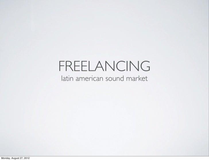 Freelancing in the Latin America Sound Design Market
