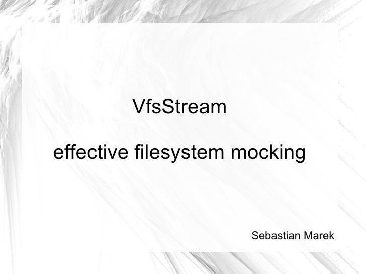 vfsStream - effective filesystem mocking