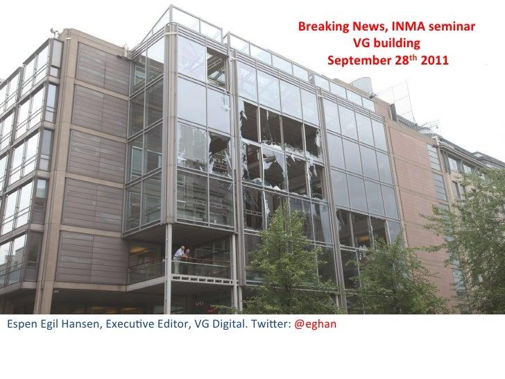 Breaking News, INMA seminar                                                                                     ...